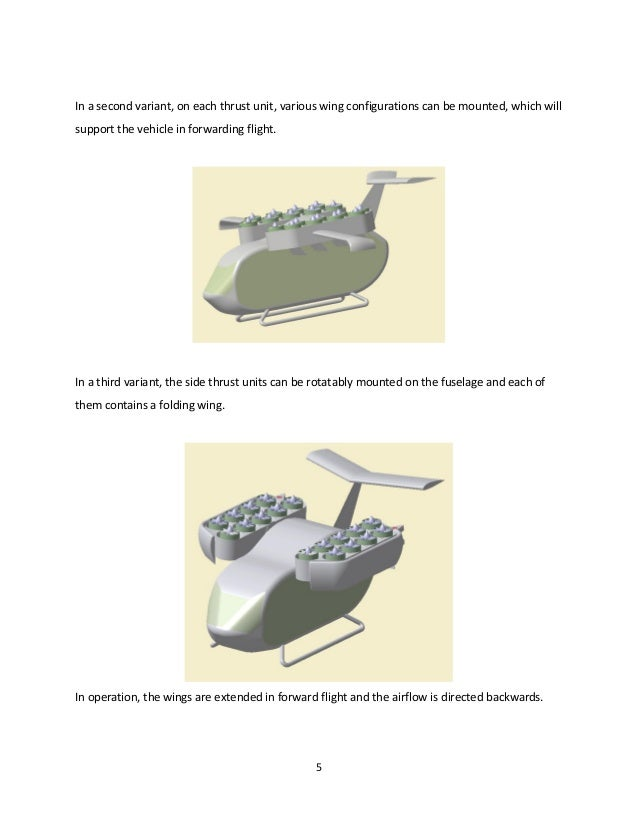 5 In a second variant, on each thrust unit, various wing configurations can be mounted, which will support the vehicle in ...