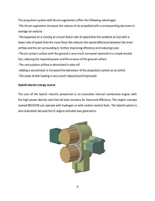 8 The propulsion system with thrust augmenters offers the following advantages: -The thrust augmenter increases the volume...