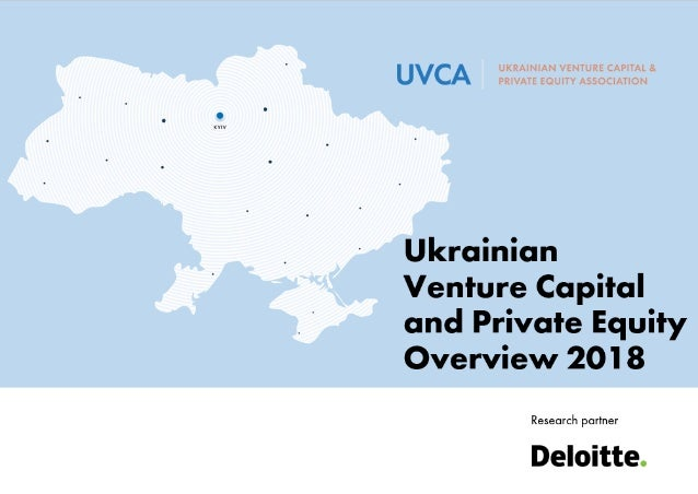 Ukrainian Venture Capital and Private Equity Overview 2018