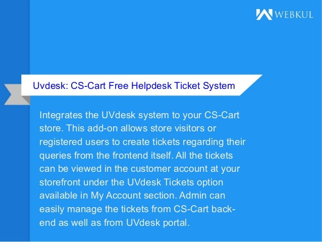 Uvdesk: CS Cart Free Helpdesk Ticket System Integrates The UVdesk System To  Your CS ...