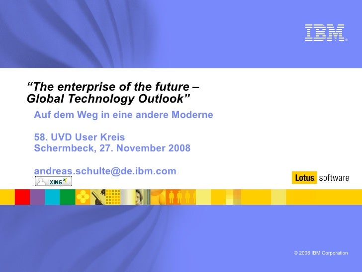 """ The enterprise of the future –  Global Technology Outlook"" <ul><ul><li>Auf dem Weg in eine andere Moderne </li></ul></ul..."