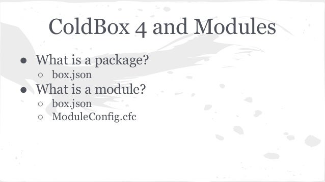 itb2015 coldbox 4 mvc modular architecture