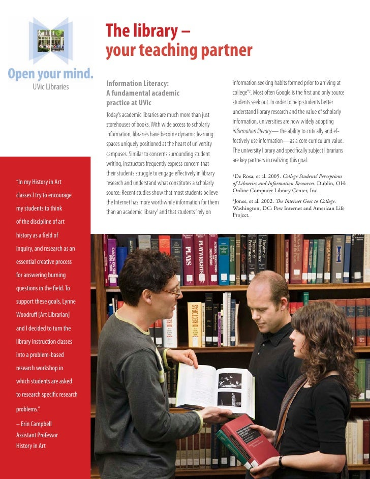 The library –                                 your teaching partner                                 Information Literacy: ...