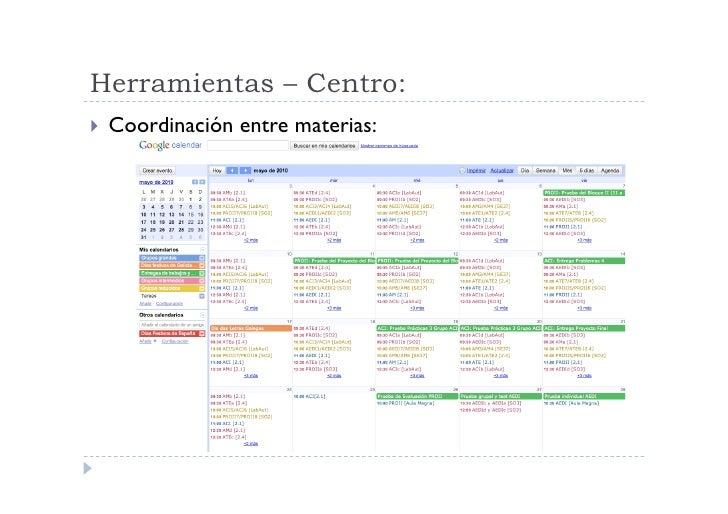 Herramientas – Centro:  Coordinación   entre materias: