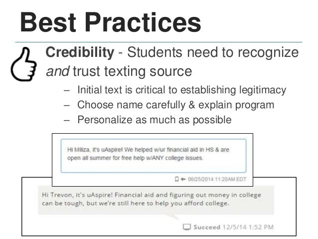 Best Practices Responsiveness - Texting sets expectation for immediate response – Ensure texting schedule aligns with staf...