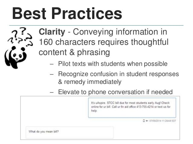 Best Practices Frequency - Resist urge to text too often or goals may be diluted – Tell students how often you'll be texti...