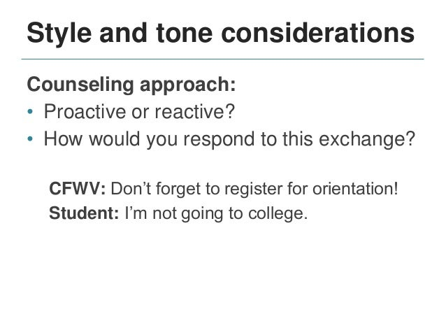 Style and tone considerations Stop protocols: • Honoring opt-outs • Handling inappropriate messaging