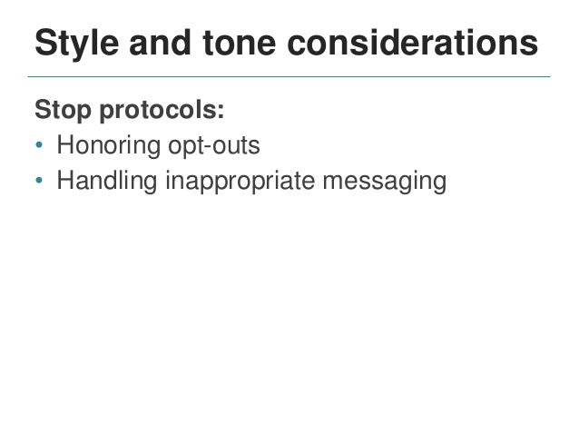 Style and tone considerations Brand and communications strategies: • Style and use of terms • Integration of organizationa...