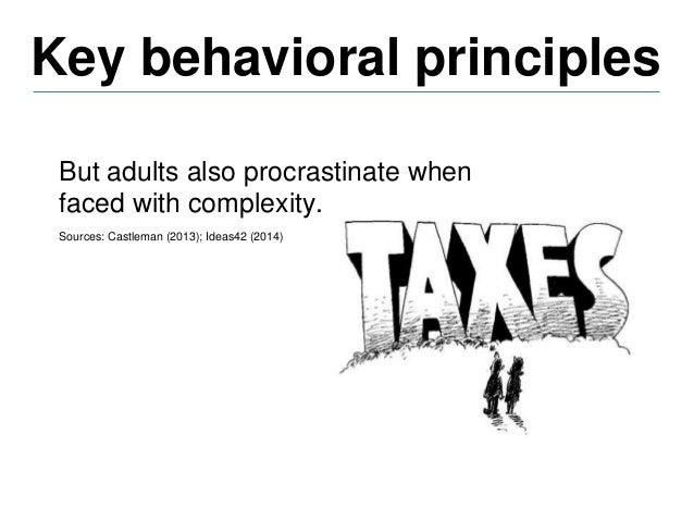 Key behavioral principles Sources: Ideas42 (2014); Iyengar and Lepper (2000); Sivers (2009) Status Quo Bias • When overwhe...