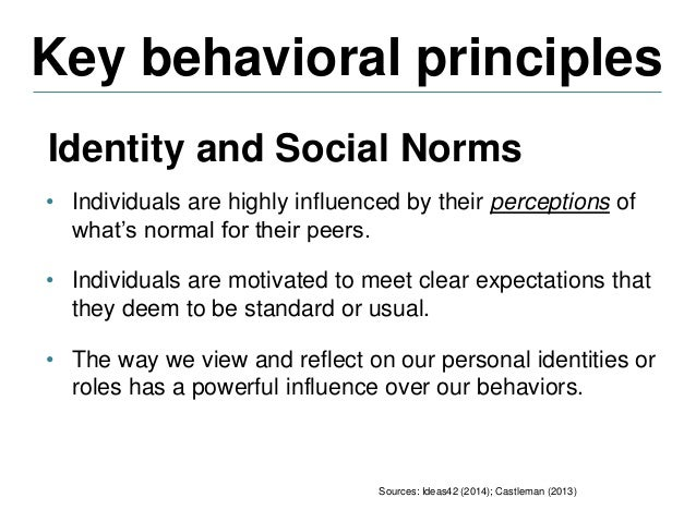 Key behavioral principles Sources: Ideas42 (2014); Castleman (2013) Coping with complexity • Simplifying strategies • Foll...