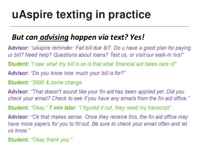 uAspire evaluation and results Used randomized design in each texting project: -One group randomly assigned to receive tex...