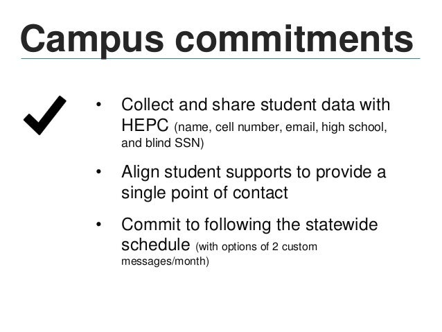 Campus commitments • Provide staff to check messages daily and within one hour of any outgoing message • Assist in the eva...