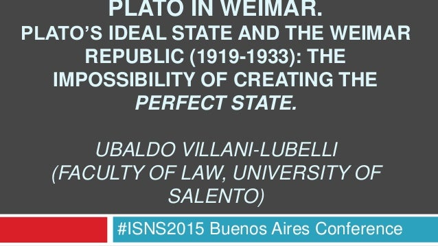 Plato In Weimar Platos Ideal State And The Weimar Republic
