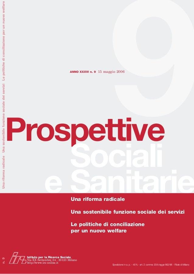 9e Sanitarie Prospettive Sociali Spedizione in a. p. - 45% - art. 2 comma 20/b legge 662/96 - Filiale di Milano Unariforma...