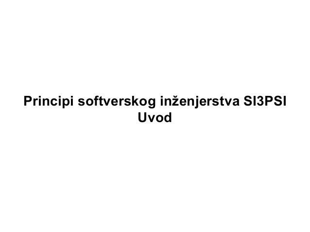 Principi softverskog inženjerstva SI3PSI Uvod