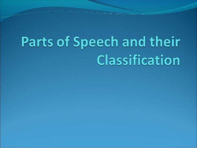 Traditional notional definitions ofparts of speechDefinitions based on the meaning of the expressions being classified, n...
