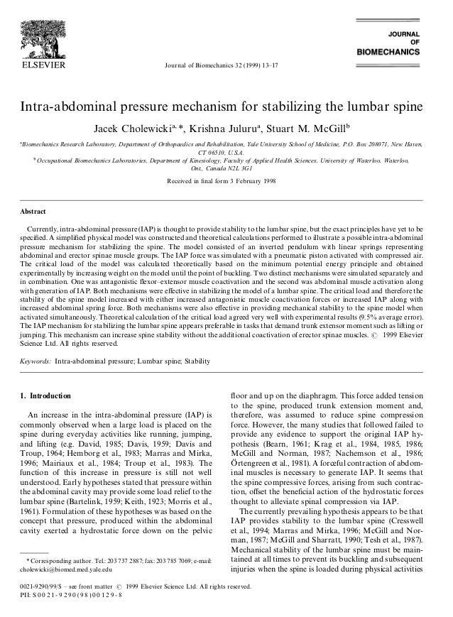 Journal of Biomechanics 32 (1999) 13—17 Intra-abdominal pressure mechanism for stabilizing the lumbar spine Jacek Cholewic...