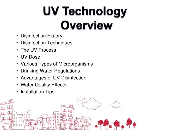 UV Technology<br /> Overview<br /><ul><li>  Disinfection History