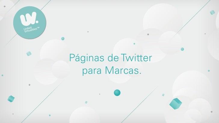 Páginas de Twitter  para Marcas.