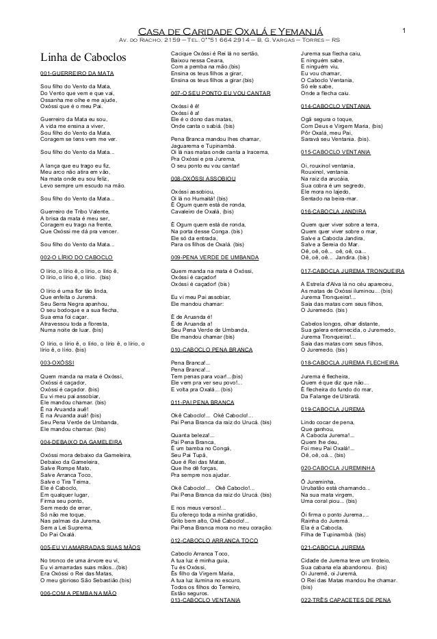 Casa de Caridade Oxalá e Yemanjá Av. do Riacho, 2159 – Tel. 0**51 664 2914 – B. G. Vargas – Torres – RS Linha de Caboclos ...