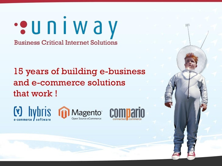 15 years of building e-businessand e-commerce solutionsthat work !