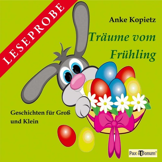 Leseprobe Buch: Träume vom Frühling bei Pax et Bonum Verlag Berlin