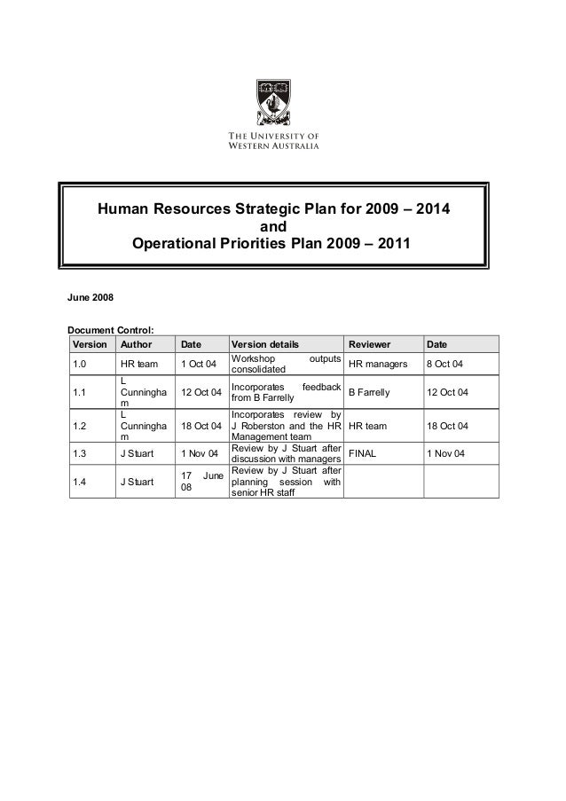 Human Resources Strategic Plan for 2009 – 2014 and Operational Priorities Plan 2009 – 2011 June 2008 Document Control: Ver...