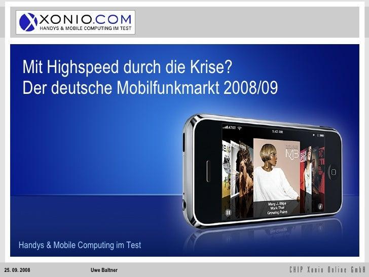 Mit Highspeed durch die Krise? Der deutsche Mobilfunkmarkt 2008/09