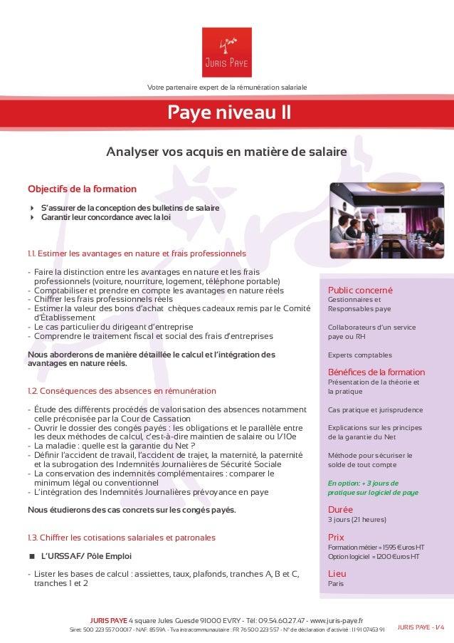 Votre partenaire expert de la rémunération salariale  Paye niveau II  Analyser vos acquis en matière de salaire  Objectifs...