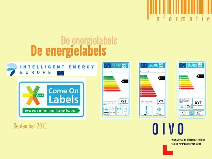 De energielabels       De energielabelsSeptember 2011