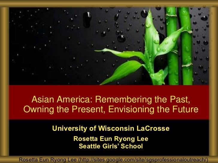 University of Wisconsin LaCrosse Rosetta Eun Ryong Lee Seattle Girls' School Rosetta Eun Ryong Lee (http://sites.google.co...