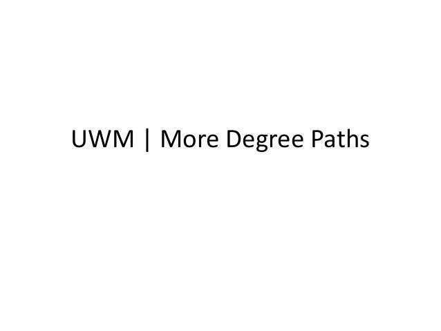 UWM | More Degree Paths