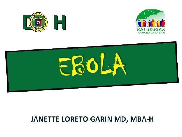 DD HH  JANETTE LORETO GARIN MD, MBA-H