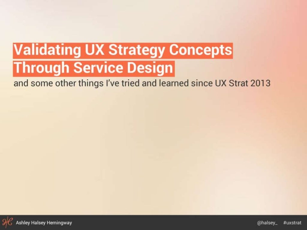 Validating UX Strategy Concepts Through Service Design
