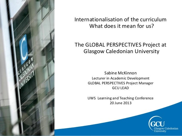 page 1Slide title (TimeInternationalisation of the curriculumWhat does it mean for us?The GLOBAL PERSPECTIVES Project atGl...