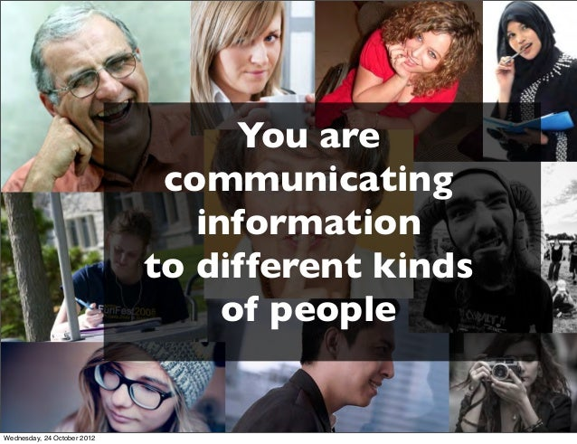You are                              communicating                                information                             ...