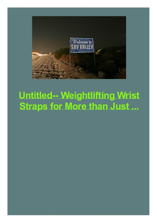Untitled-- Weightlifting Wrist Straps for More than Just ...