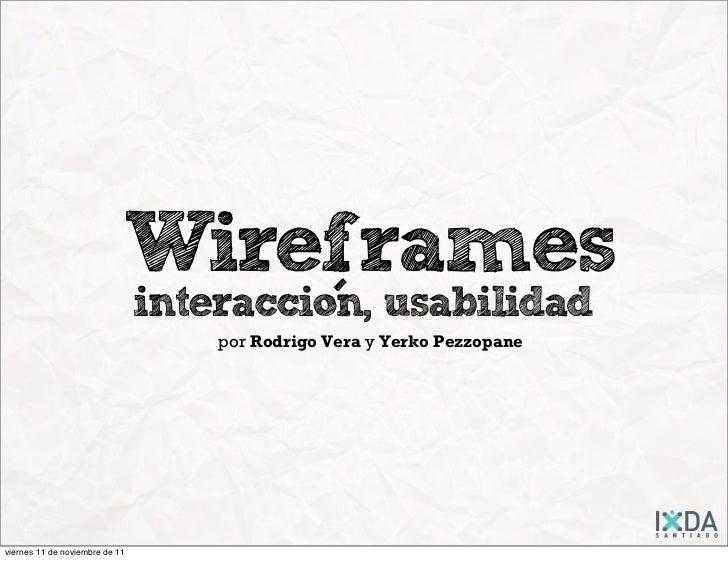 Wireframes                                interaccion, usabilidad                                            -            ...