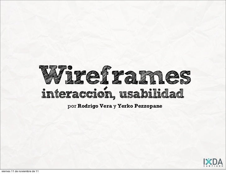 Wireframes                                interaccion, usabilidad                                            -            ...