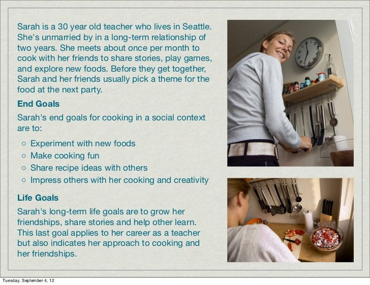 Sarah is a 30 year old teacher who lives in Seattle.      Shes unmarried by in a long-term relationship of      two years....
