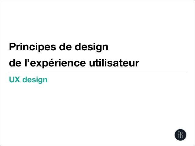 Principes de design de l'expérience utilisateur UX design