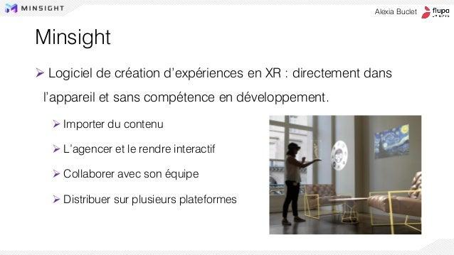 ➢ Logiciel de création d'expériences en XR : directement dans l'appareil et sans compétence en développement. ➢ Importer d...