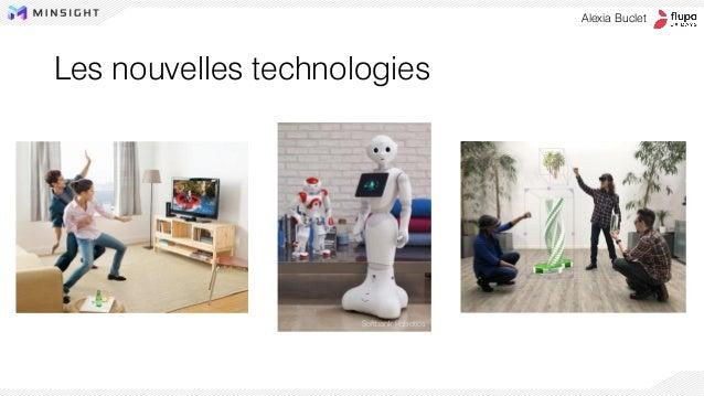 Les nouvelles technologies Alexia Buclet Softbank Robotics