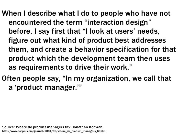 """<ul><li>When I describe what I do to people who have not encountered the term """"interaction design"""" before, I say first tha..."""