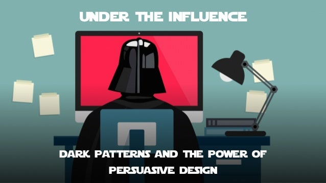 Cover page under the influence dark patterns and the power of persuasive design