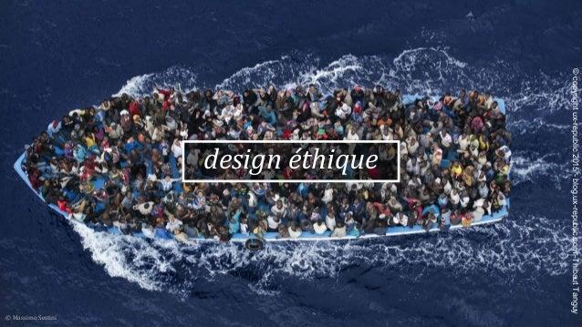 design éthique © Massimo Sestini ©copyrightux-republic2015-blog.ux-republic.com-ThibautTanguy