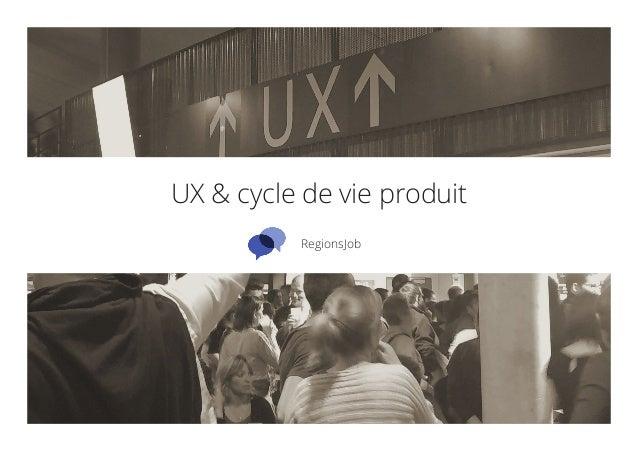UX & cycle de vie produit RegionsJob