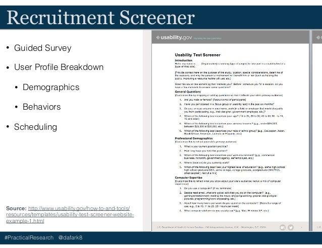 #PracticalResearch @dafark8 Recruitment Screener • Guided Survey • User Profile Breakdown • Demographics • Behaviors • Sche...