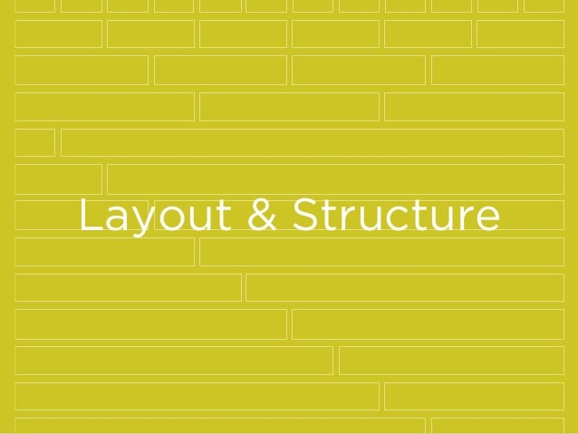 Layout & Structure