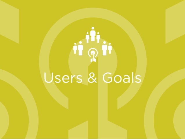 Users & Goals